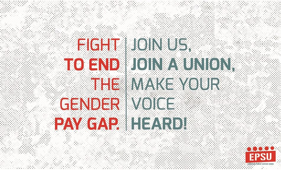 Fight to End Gender Pay Gap - EPSU - Join us, join a union, make your voice heard