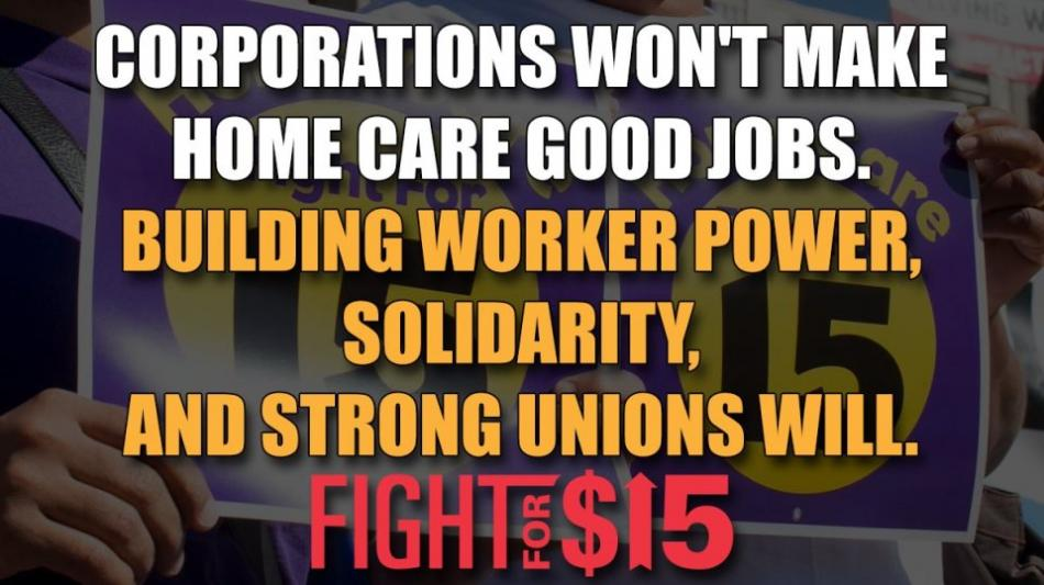 Fight for 15 Home care