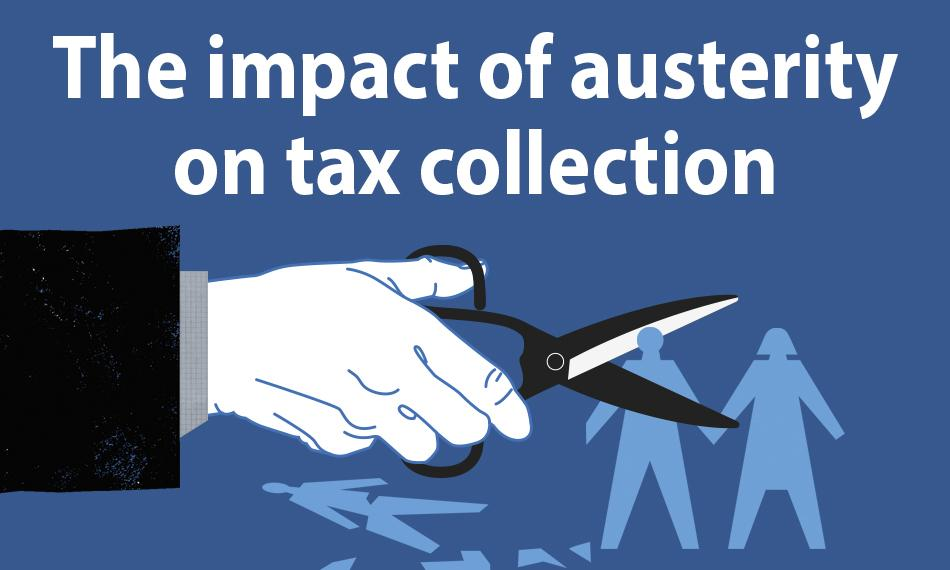 The impact of austerity on tax collection