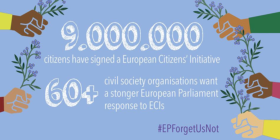 European Parliament, make the ECI work! #EPForgetUsNot