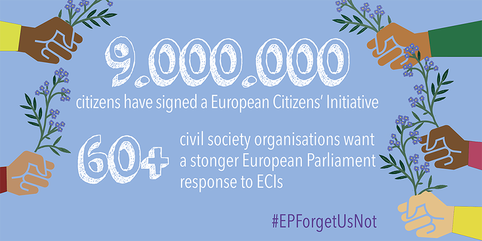 European Parliament, make the ECI work! #EPForgetUsNot