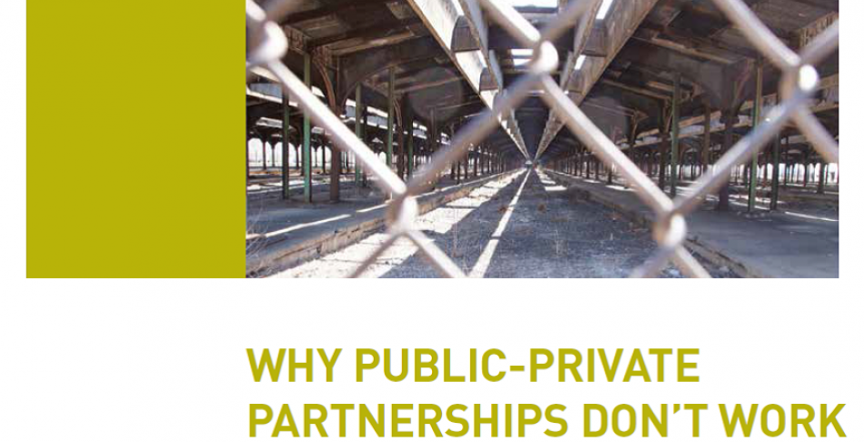 WHY PUBLIC-PRIVATE PARTNERSHIPS DON'T WORK - The many advantages of the public alternative - by DAVID HALL, PSIRU