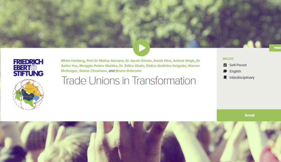 Trade Unions in transformation course Friedrich Ebert Stiftung
