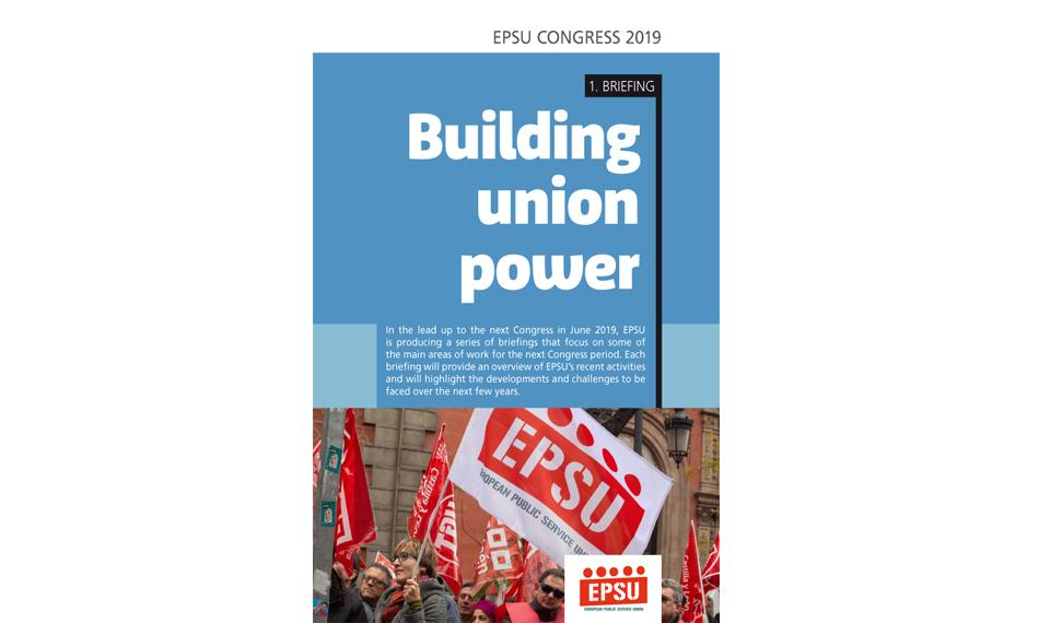 Cover EPSU Congress Briefing nr1 Building Union Power