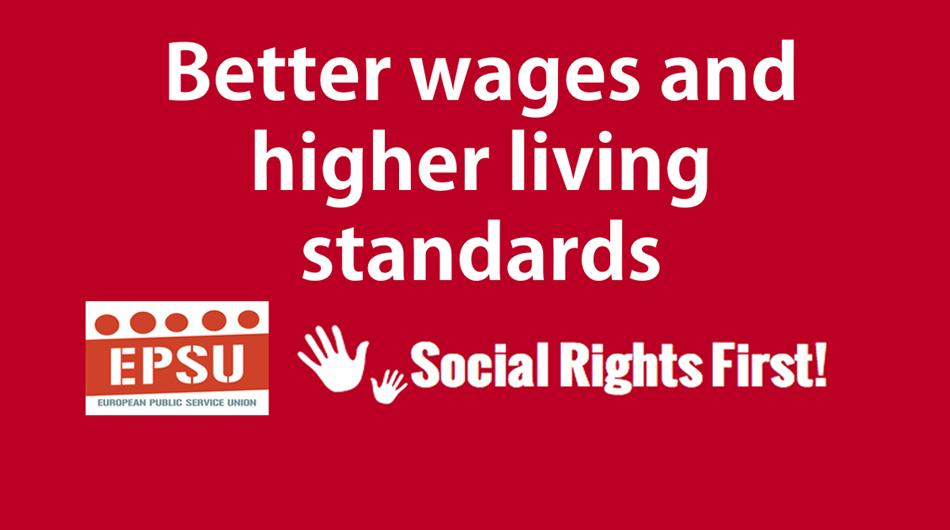 Social rights first campaign - Better wages and higher living standards
