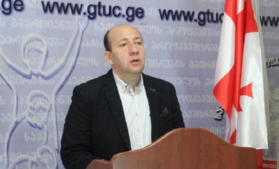 President of the Georgian Trade Union Confederation (GTUC)
