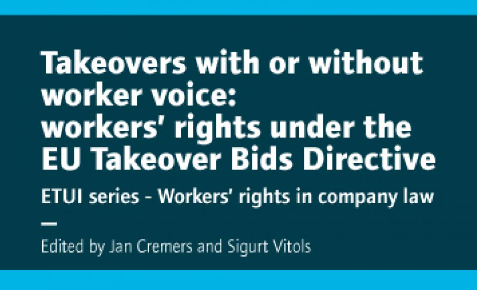 Publication ETUI Takeovers with or without worker voice