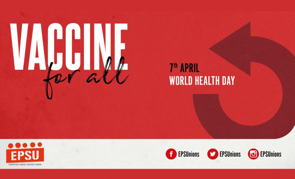 7 April World Health Day EPSU campaign Vaccine for all