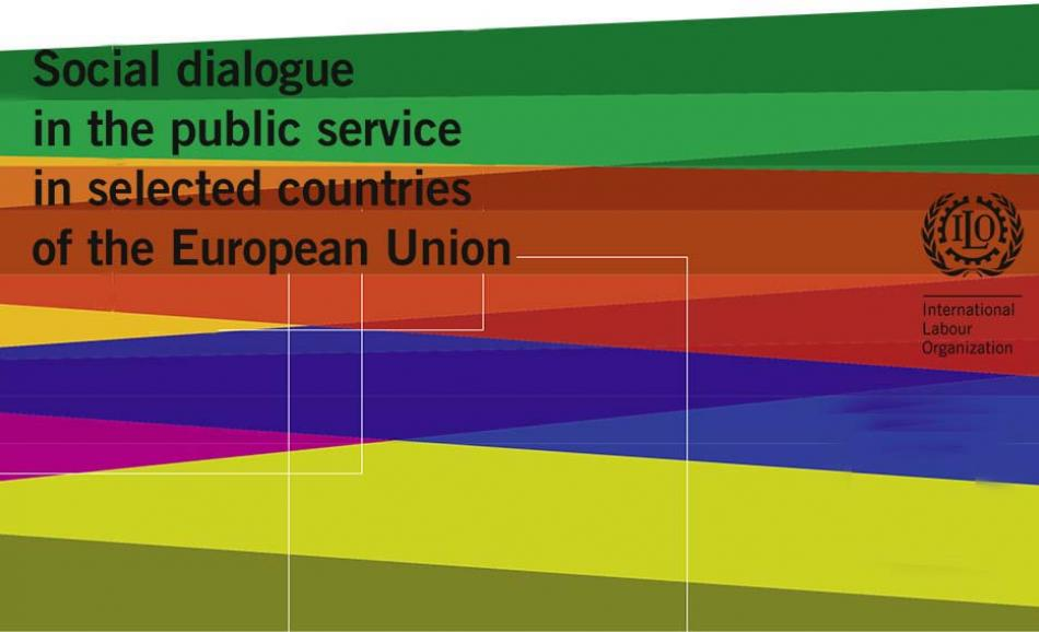 The ILO report Social dialogue in the public service in selected countries of the European Union - November 2018