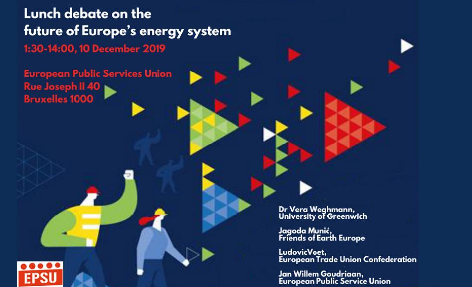 lunch debate on the future of Europe's energy system - EPSU 10 December 2019