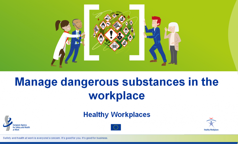 Manage Dangerous substances in the workplaces