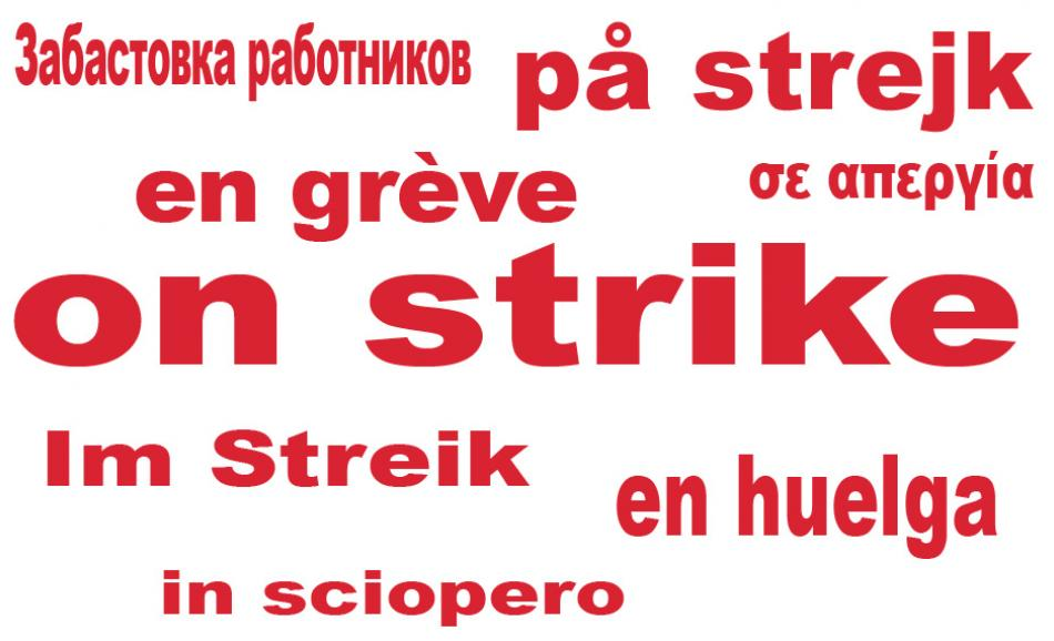 on strike - en grève - im Streik - en huelga